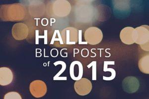 Top Hall Blog Posts of 2015