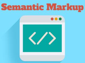 The Benefits of Semantic Markup